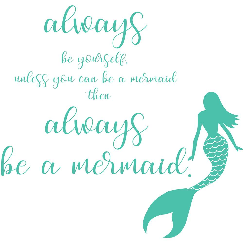 WallPops by Brewster DWPQ2384 Always be a Mermaid Wall Quote